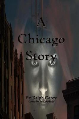 A Chicago Story by Ralph Carey image