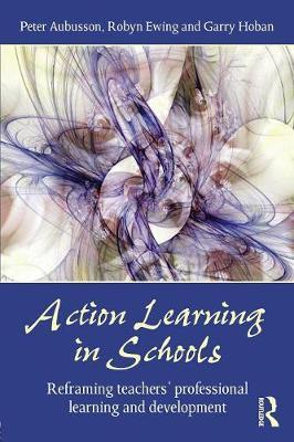 Action Learning in Schools by Peter Aubusson image