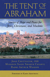 The Tent of Abraham by Rabbi Arthur Ocean Waskow image