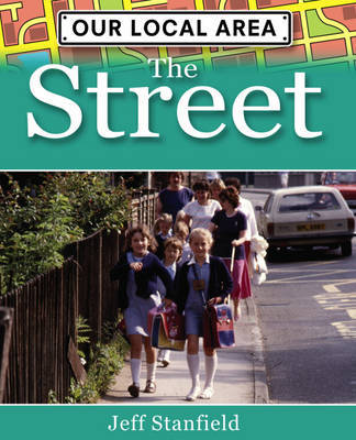 The Street by Jeff Stanfield