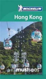 Must Sees Hong Kong by Michelin