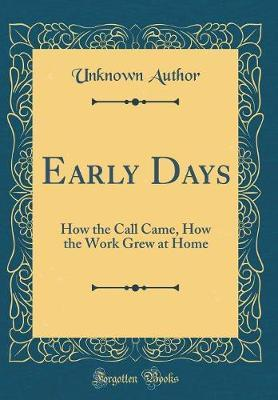 Early Days by Unknown Author