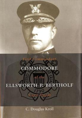 Commodore Ellsworth P. Bertholf by C. Douglas Kroll image