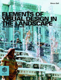 Elements of Visual Design in the Landscape by Simon Bell image
