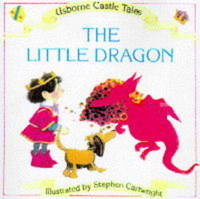 The Little Dragon by Heather Amery image