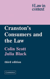 Cranston's Consumers and the Law by Colin Scott