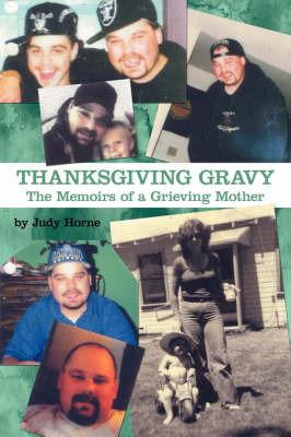 Thanksgiving Gravy by Judy Horne