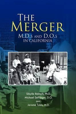 The Merger by Sibylle Reinsch Ph.D.