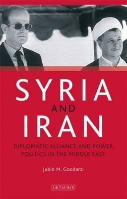 Syria and Iran by Jubin M. Goodarzi image