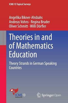 Theories in and of Mathematics Education by Angelika Bikner-Ahsbahs
