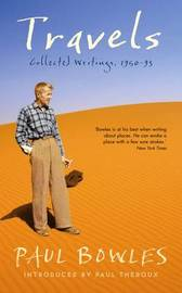 Travels by Paul Bowles
