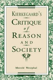 Kierkegaard's Critique of Reason and Society by Merold Westphal