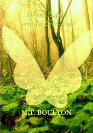 Megan Button and the Brim-Tree Enchanted Edition by M.T. Boulton