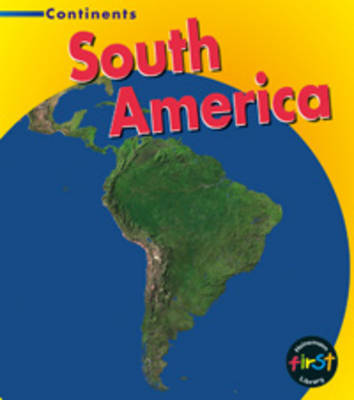 South America by Leila Foster