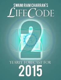 Lifecode #2 Yearly Forecast for 2015 - Durga by Swami Ram Charran