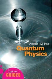 Quantum Physics by Alistair I.M. Rae