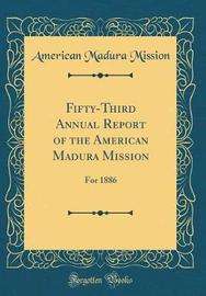 Fifty-Third Annual Report of the American Madura Mission by American Madura Mission image
