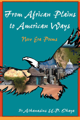 From African Plains to American Ways by Athanasius Ohaya image