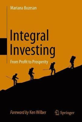 Integral Investing by Mariana Bozesan