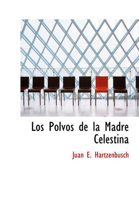 Los Polvos de La Madre Celestina by Juan E. Hartzenbusch image