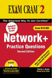 Network+ Certification Practice Questions Exam Cram 2 (Exam N10-003) by Charles Brooks image