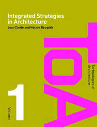 Integrated Strategies in Architecture by Joan Zunde