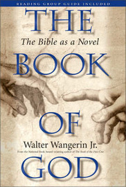 The Book of God: The Bible as a Novel by Walter Wangerin image