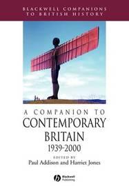 A Companion to Contemporary Britain 1939 - 2000 image