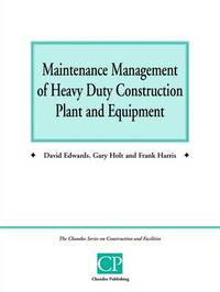 Construction Plant and Equipment by David Edwards