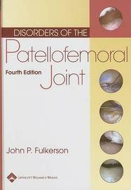 Disorders of the Patellofemoral Joint by John P. Fulkerson image