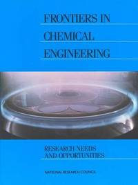 Frontiers in Chemical Engineering by Committee on Chemical Engineering Frontiers: Research Needs and Opportunities image