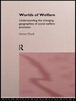 Worlds of Welfare by Steven Pinch