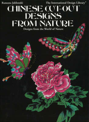 Chinese Cut-Out Designs from Nature by Ramona Jablonski