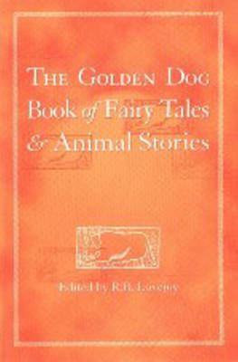 The Golden Dog Book of Fairy Tales and Animal Stories by Robert Lovejoy image