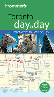 Frommer's Toronto Day by Day by Jason McBride