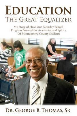 Education by Dr George B Thomas Sr