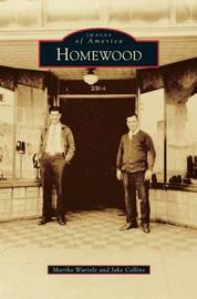 Homewood by Martha Wurtele