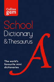 Collins Gem School Dictionary & Thesaurus by Collins Dictionaries