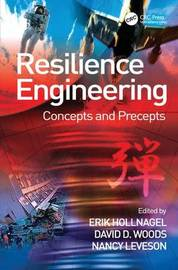 Resilience Engineering by David D Woods