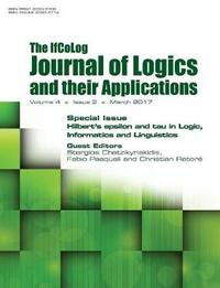 Ifcolog Journal of Logics and Their Applications. Hilbert's Epsilon and Tau in Logic, Informatics and Linguistics image