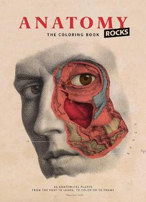 Anatomy Rocks: The Coloring Book