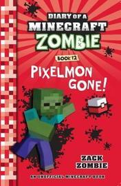 Diary of a Minecraft Zombie #12: Pixelmon Gone! by Zombie, Zack image