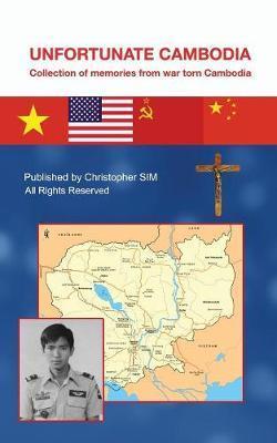 Unfortunate Cambodia by Christopher Sim