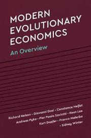 Modern Evolutionary Economics by Richard R Nelson