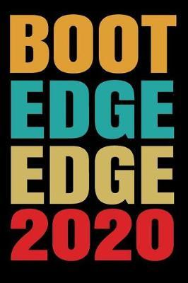 Boot Edge Edge 2020 by 2020 Notebook Publishers