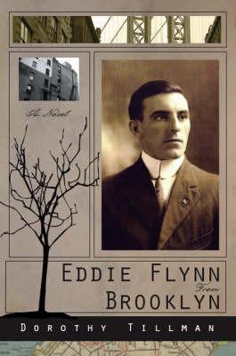 Eddie Flynn from Brooklyn by Dorothy Tillman