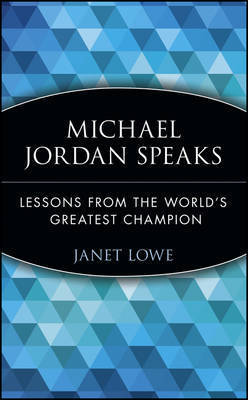 Michael Jordan Speaks by Michael Jordan