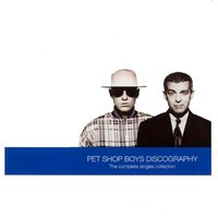 Pet Shop Boys Discography: The Complete Singles Collection by Pet Shop Boys