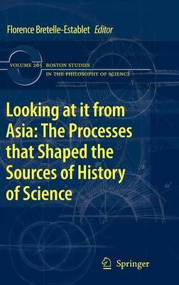 Looking at it from Asia: the Processes that Shaped the Sources of History of Science image