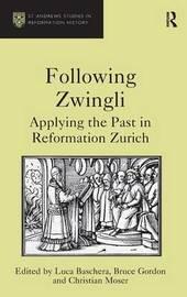 Following Zwingli by Luca Baschera